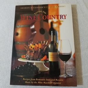 """3/$10📚 """"Tasting the Wine Country"""" 2001"""